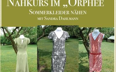 """Nähkurs im """"Orphee"""" Sommerkleider nähen mit Sandra Dahlmann"""